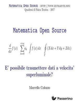 cover image of È possibile trasmettere dati a velocità superluminale?