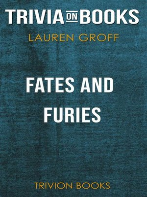 cover image of Fates and Furies by Lauren Groff (Trivia-On-Books)