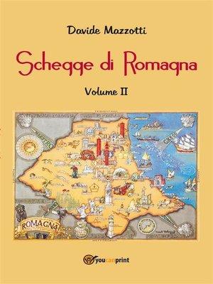 cover image of Schegge di Romagna. Volume 2