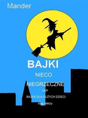 cover image of Bajki nieco niegrzeczne