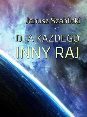 cover image of Dla każdego inny raj