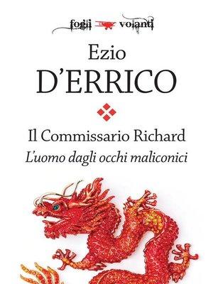 cover image of Il commissario Richard. L'uomo dagli occhi malinconici