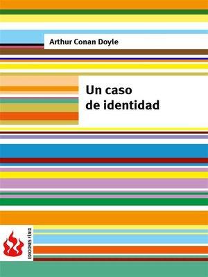 cover image of Un caso de identidad (low cost). Edición limitada