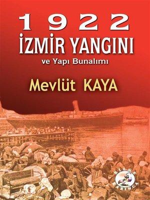 cover image of 1922 İzmir Yangını ve Yapı Bunalımı