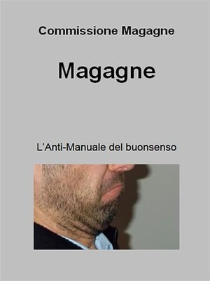 cover image of Magagne. L'anti-manuale del buon senso