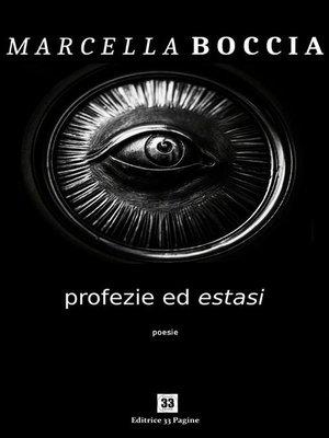 cover image of Profezie ed estasi
