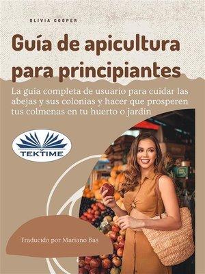 cover image of Guía De Apicultura Para Principiantes
