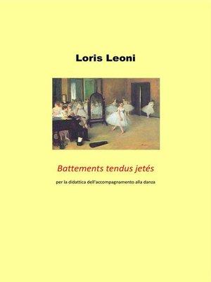 cover image of Battements tendus jetés per la didattica dell'accompagnamento alla danza