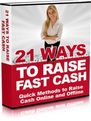 cover image of 21 Ways to Raise Fast Cash