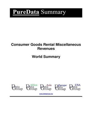 cover image of Consumer Goods Rental Miscellaneous Revenues World Summary