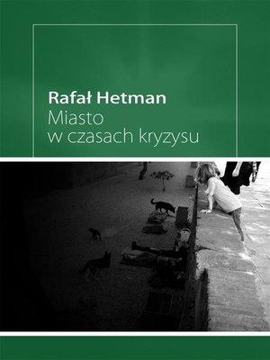 cover image of Miasto w czasach kryzysu
