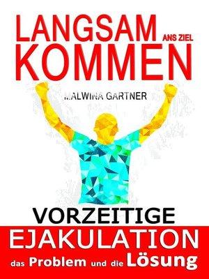 cover image of Langsam ans ziel kommen