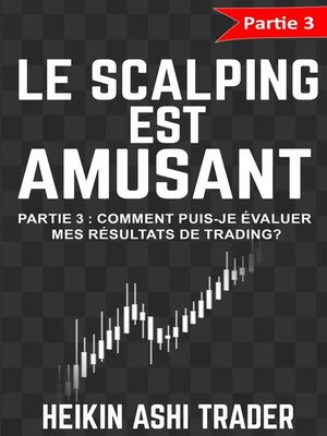 cover image of Le Scalping est Amusant! 3