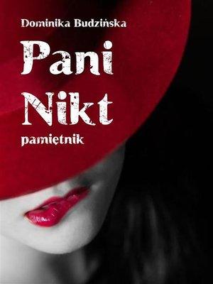 cover image of Pani Nikt. Pamiętnik