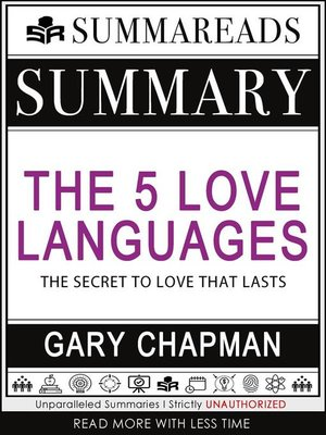 cover image of Summary of the 5 Love Languages--The Secret to Love that Lasts by Gary Chapman