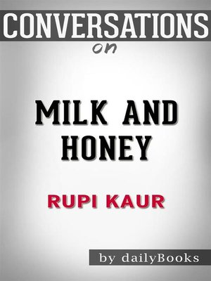 cover image of Conversation Starters: Milk and Honey--by Rupi Kaur​​​​​​​