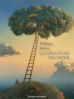 cover image of La voluntad de creer
