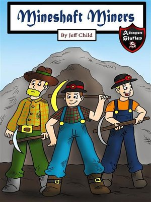 cover image of Mineshaft Miners