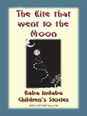 cover image of THE KITE THAT FLEW TO THE MOON--A Children's Fairy Tale