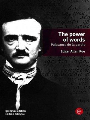 cover image of The power of words/Puissance de la parole