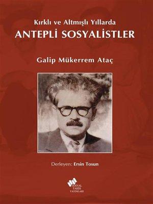 cover image of Kırklı ve Altmışlı Yıllarda Antepli Sosyalistler