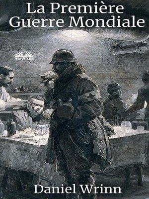 cover image of La Première Guerre Mondiale
