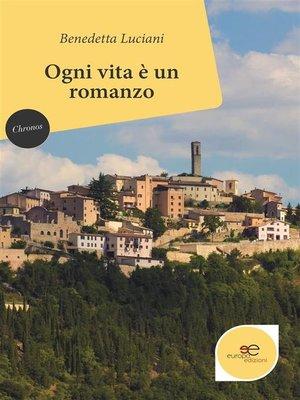 cover image of Ogni vita è un romanzo