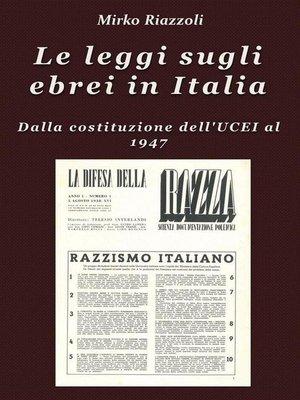 cover image of Le leggi sugli ebrei in Italia Dalla costituzione dell'UCEI al reintegro nella società