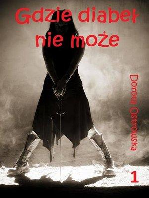 cover image of Gdzie diabeł nie może