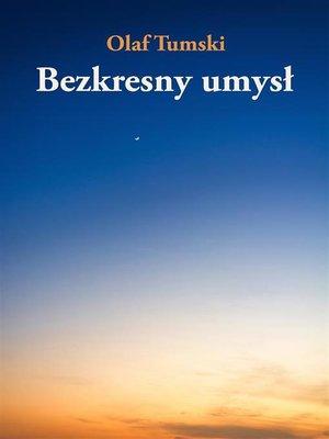 cover image of Bezkresny umysł