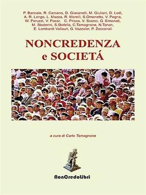 cover image of Non credenza e società