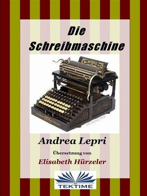 cover image of Die Schreibemachine