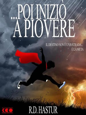 cover image of ... Poi iniziò a piovere