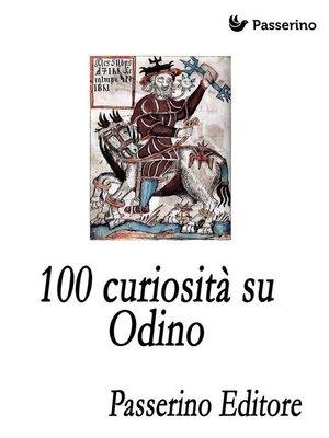 cover image of 100 curiosità su Odino