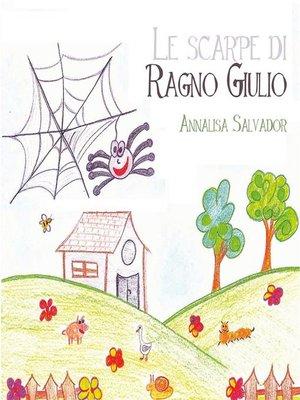 cover image of Le scarpe di ragno Giulio