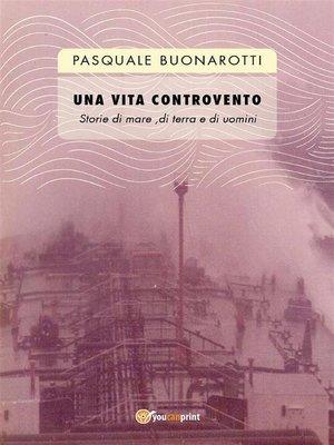 cover image of Una vita controvento
