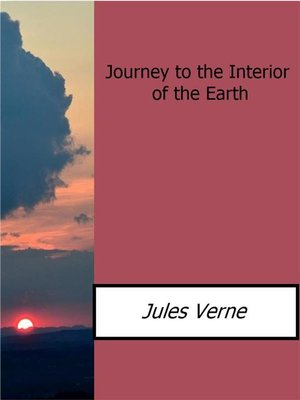 cover image of Journey to the Interior of the Earth