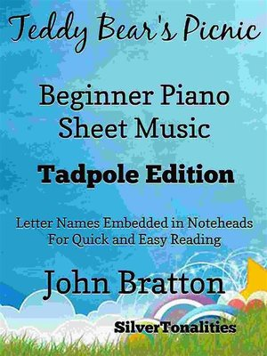 cover image of Teddy Bear's Picnic Beginner Piano Sheet Music Tadpole Edition