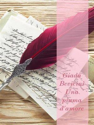 cover image of Una piuma d'amore