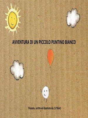 cover image of Avventura di un piccolo puntino bianco