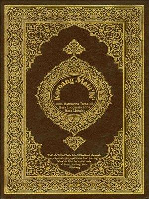 cover image of Kitab Suci Al-Quran Edisi Terjemahan Bahasa Mandar (Sulawesi) & Bahasa Indonesia