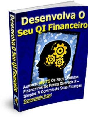 cover image of Desenvolva O Seu QI Financeiro