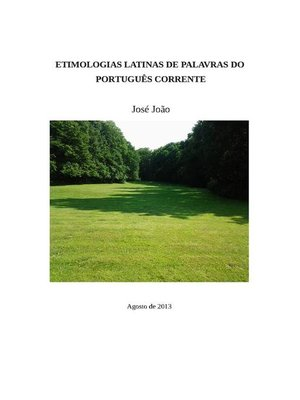 cover image of Etimologias latinas de palavras do portugues corrente