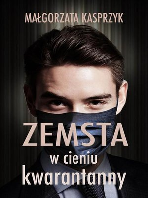 cover image of Zemsta w cieniu kwarantanny