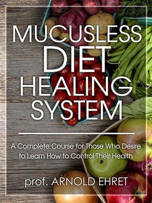 cover image of Mucusless Diet Healing System