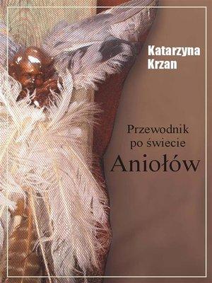 cover image of Przewodnik po świecie aniołów
