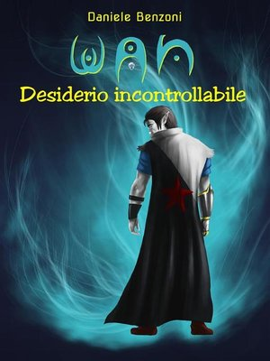 cover image of WAN--Desiderio incontrollabile