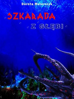 cover image of Szkarada z głębi