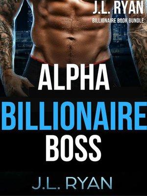 cover image of Alpha Billionaire Boss