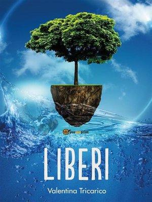 cover image of Liberi